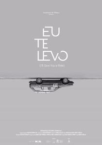 Eu Te Levo - Poster / Capa / Cartaz - Oficial 1