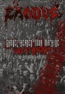 Exodus - Shoved Headed Tour Machine: Live at Wacken