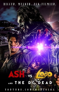 Ash vs. Lobo and the DC Dead - Poster / Capa / Cartaz - Oficial 1