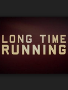 Long Time Running (Long Time Running)