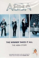 ABBA - The Winner takes it all - A história do ABBA (The Winner Takes It All: The ABBA History)
