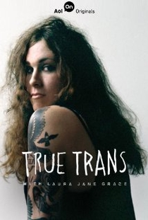 True Trans with Laura Jane Grace - Poster / Capa / Cartaz - Oficial 1