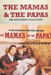 The Mamas & the Papas - The Definitive Collection - Poster / Capa / Cartaz - Oficial 1
