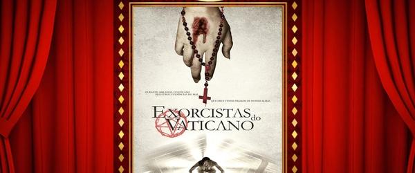 Vale a Pena ou Dá Pena? Exorcistas do Vaticano