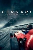 Ferrari: Rumo à Imortalidade (Ferrari: Race to Immortality)
