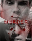 Murder (Murder: Joint Enterprise)