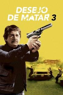 Desejo de Matar 3 - Poster / Capa / Cartaz - Oficial 11