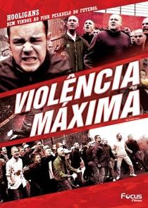 Violência Máxima - Poster / Capa / Cartaz - Oficial 6