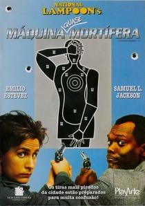 Máquina Quase Mortífera - Poster / Capa / Cartaz - Oficial 4
