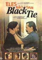 Eles Não Usam Black-Tie (Eles Não Usam Black-Tie)