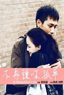 A Beautiful Life - Poster / Capa / Cartaz - Oficial 10