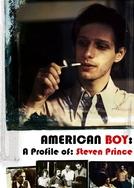 American Boy: A Profile of: Steven Prince (American Boy: A Profile of: Steven Prince)