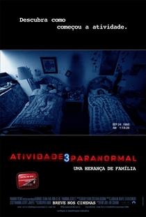 Atividade Paranormal 3 - Poster / Capa / Cartaz - Oficial 3