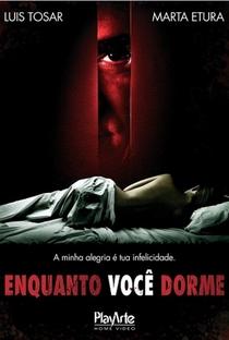 Enquanto Você Dorme - Poster / Capa / Cartaz - Oficial 6