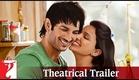 Official Theatrical Trailer - Shuddh Desi Romance - Sushant | Parineeti | Vaani