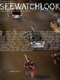 SEEWATCHLOOK o que você vê quando olha o que enxerga? - Poster / Capa / Cartaz - Oficial 1