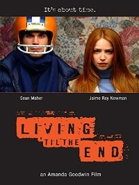 Living 'til the End - Poster / Capa / Cartaz - Oficial 2
