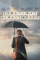 Sometimes Always Never (Sometimes Always Never)