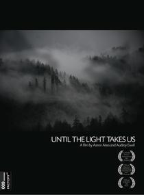 Até que a Luz nos Leve - Poster / Capa / Cartaz - Oficial 1