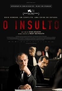 O Insulto - Poster / Capa / Cartaz - Oficial 2