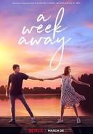 A Semana da Minha Vida (A Week Away)