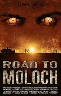 Road to Moloch - Poster / Capa / Cartaz - Oficial 1