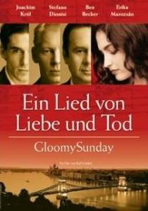 Gloomy Sunday - Uma Trágica Canção - Poster / Capa / Cartaz - Oficial 2