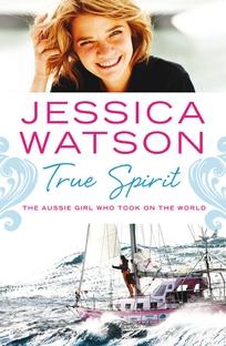 Jessica Watson True Spirit - Poster / Capa / Cartaz - Oficial 1
