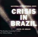 A Conexão Brasileira (The Brazilian Connection)
