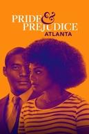 Pride and Prejudice: Atlanta (Pride and Prejudice: Atlanta)