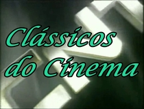 Clássicos do Cinema (Rede CNT) - Poster / Capa / Cartaz - Oficial 1