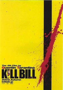 Kill Bill: Volume 1 - Poster / Capa / Cartaz - Oficial 3