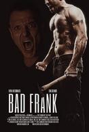 Bad Frank (Bad Frank)