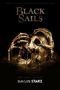 Black Sails (4ª Temporada) - Poster / Capa / Cartaz - Oficial 1