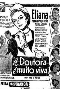 Doutora é Muito Viva  - Poster / Capa / Cartaz - Oficial 1