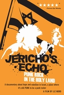 Jericho's Echo: Punk Rock in the Holy Land (Jericho's Echo: Punk Rock in the Holy Land)