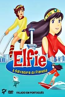 Elfie, a Salvadora do Planeta - Poster / Capa / Cartaz - Oficial 2