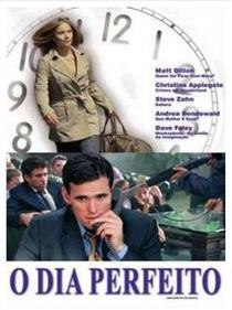 O Dia Perfeito - Poster / Capa / Cartaz - Oficial 1