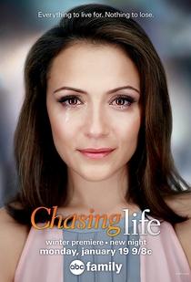Chasing Life (1ª Temporada) - Poster / Capa / Cartaz - Oficial 1
