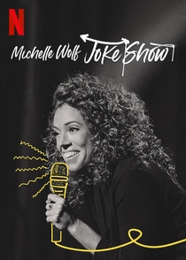 Michelle Wolf: Joke Show - Poster / Capa / Cartaz - Oficial 2