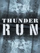 Thunder Run (Thunder Run)