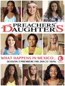Filhas do Bom Pastor (3ª Temporada) (Preachers' Daughters (Season 3))
