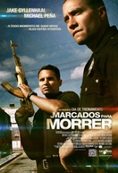 Marcados para Morrer (End of Watch)