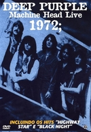 Deep Purple - Machine Head Live 1972 (Deep Purple - Machine Head Live 1972)