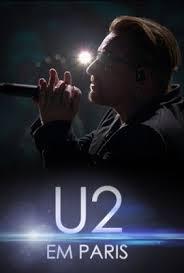 U2: Innocence + Experience, Live in Paris - Poster / Capa / Cartaz - Oficial 1