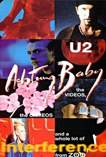 U2: Achtung Baby: The Videos, The Cameos And A Whole Lot Of Interference From ZooTV  - Poster / Capa / Cartaz - Oficial 1