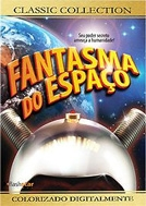 Fantasma do Espaço (Phantom from Space)