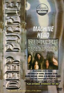 Classic Albums: Deep Purple - Machine Head - Poster / Capa / Cartaz - Oficial 1