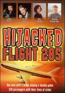 Sequestro do Voo 285 (Hijacked:Flight 285)