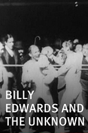 Billy Edwards and the Unknown (Billy Edwards and the Unknown)
